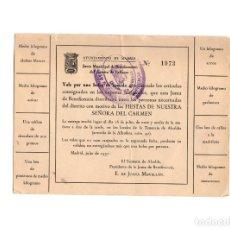 Documentos antiguos: VALE JUNTA DE BENEFICENCIA DE MADRID. AYUNTAMIENTO. FIESTAS NUESTRA SEÑORA DEL CARMEN.. Lote 171242280