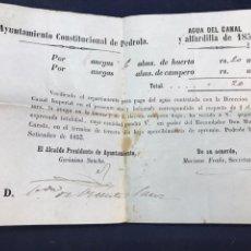 Documentos antiguos: 1853, RECIBO AYUNTAMIENTO CONSTITUCIONAL PEDROLA, AGUA DEL CANAL Y ALFARDILLA.. Lote 171339340