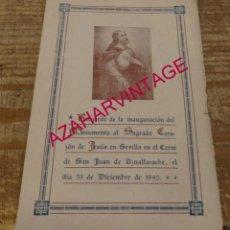 Documentos antiguos: SAN JUAN DE AZNALFARACHE, SEVILLA, 1942, RECUERDO INAUGURACION MONUMENTO SAGRADOS CORAZONES. Lote 171441198