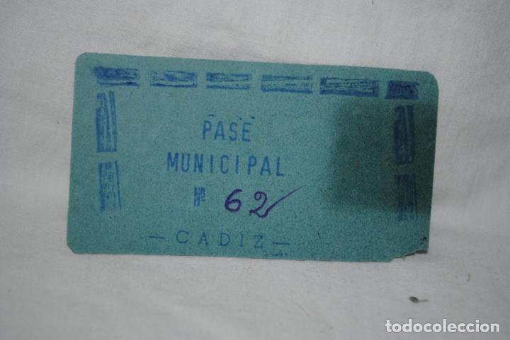 Documentos antiguos: PASE MUNICIPAL CADIZ . - Foto 2 - 171761233