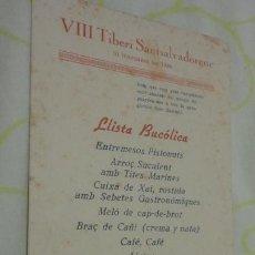 Documentos antiguos: ANTIGUO MENU.VIII TIBERI SANTSALVADORENC.LLISTA BUCOLICA.1946 TARRAGONA?. Lote 171772914