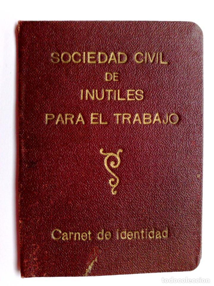 CARNET DE IDENTIDAD,SOCIEDAD CIVIL DE INUTILES PARA EL TRABAJO,EXPEDIDO 1941 (DESCRIPCIÓN) (Coleccionismo - Documentos - Otros documentos)