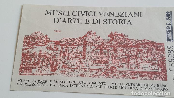 Documentos antiguos: DOS ANTIGUAS ENTRADAS A MUSEOS EN VENEZIA - Foto 2 - 171808728
