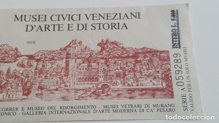 Documentos antiguos: DOS ANTIGUAS ENTRADAS A MUSEOS EN VENEZIA - Foto 3 - 171808728