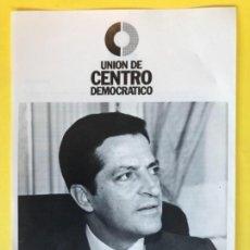 Documentos antiguos: UCD MANIFIESTO 16/05/77 UNION CENTRO DEMOCRATICO PREMISAS ADOLFO SUAREZ TRANSICION. Lote 172036742