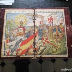 Documentos antiguos: VIRGEN DEL PILAR ESPAÑA CUNA Y HEROES AÑOS 30 SANTOS - COLON CERVANTES SANTIAGO REYES CATOLICOS. Lote 172150215