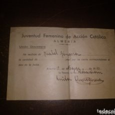 Documentos antiguos: JUVENTUD FEMENINA DE ACCIÓN CATÓLICA ALMERÍA. 1940 RECIBO. Lote 172173717