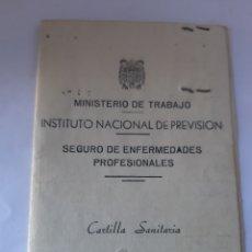 Documentos antiguos: CARTILLA SANITARIA SEGURO DE ENFERMEDADES PROFESIONALES AÑO 1955. Lote 172174898