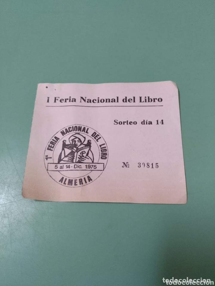 I FERIA NACIONAL DEL LIBRO ALMERÍA 1975 (Coleccionismo - Documentos - Otros documentos)
