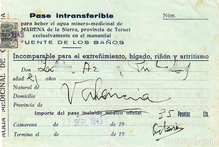 CURIOSO PASE PARA BEBER AGUA MINERO-MEDICINAL, CAMARENA DE LA SIERRA TERUEL FUENTE DE LOS BAÑOS 1949 (Coleccionismo - Documentos - Otros documentos)