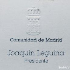 Documentos antiguos: TARJETA VISITA COMUNIDAD DE MADRID PRESIDENTE JOAQUIN LEGUINA ORIGINAL 100%. Lote 173272729