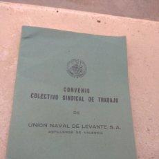 Documentos antiguos: UNIÓN NAVAL DE LEVANTE - CONVENIO COLECTIVO SINDICAL DE TRABAJO - ASTILLEROS DE VALENCIA ENERO 1961. Lote 173355092