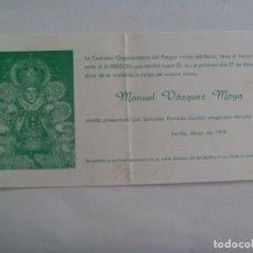 Documentos antiguos: HERMANDAD DEL ROCIO: INVITACION AL IX PREGON . SEVILLA, 1979. Lote 173408200