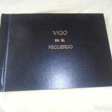 Documentos antiguos: VIGO EN EL RECUERDO, 37 LAMINAS, FARO DE VIGO -- FOTOS BLANCO Y NEGRO. Lote 173412463