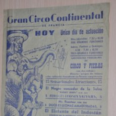 Documentos antiguos: CARTEL GRAN CIRCO CONTINENTAL DE FRANCIA. Lote 173572319