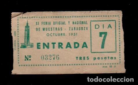 CL3-44 ZARAGOZA ANTIGUA ENTRADA DE LA XI FERIA OFICIAL Y NACIONAL DE MUESTRAS. OCTUBRE DE 1951 (Coleccionismo - Documentos - Otros documentos)