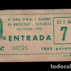 Documentos antiguos: CL3-44 ZARAGOZA ANTIGUA ENTRADA DE LA XI FERIA OFICIAL Y NACIONAL DE MUESTRAS. OCTUBRE DE 1951. Lote 173595967