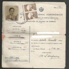 Documentos antiguos: DOCUMENTO INGRESO UNIVERSIDAD DE MADRID - INSTITUTO NACIONAL AGRONOMO 1947. Lote 173662304