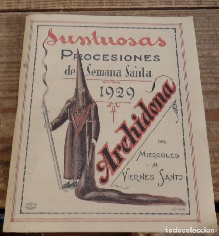 SEMANA SANTA ARCHIDONA, 1929, SUNTUOSAS PROCESIONES, FACSIMIL, 52 PAGINAS (Coleccionismo - Documentos - Otros documentos)