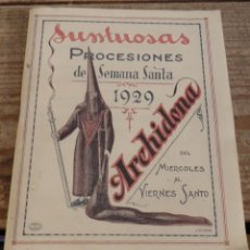 Documentos antiguos: SEMANA SANTA ARCHIDONA, 1929, SUNTUOSAS PROCESIONES, FACSIMIL, 52 PAGINAS. Lote 173769489