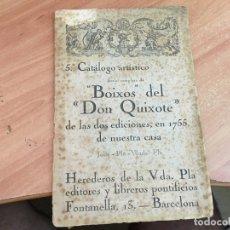 Documentos antiguos: 5 º CATALOGO ARTISTICO BOIXOS DEL DON QUIXOTE 1919 (COIB27). Lote 173980413
