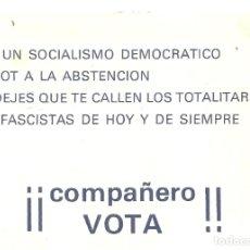 Documentos antigos: 232.- TRANSICION - REFERENDUM PROYECTO DE LEY PARA LA REFORMA POLITICA-OCTAVILLA SOCIALISTA. Lote 174137379
