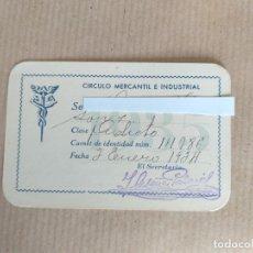 Documentos antiguos: MADRID. 1934. TARJETA DE SOCIO. CIRCULO MERCANTIL E INDUSTRIAL.. Lote 174585173