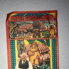 Documentos antiguos: PUERTO DE SANTA MARIA, 1988. ENTRADA AL FESTIVAL MUNDIAL DEL NIÑO. SUPER CIRCO DE LOS NIÑOS. . Lote 175026645