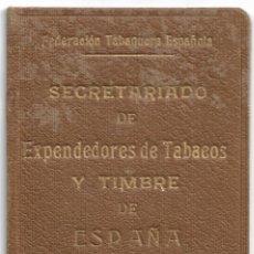 Documentos antiguos: BENIGANIM - FEDERACIÓN TABAQUERA ESPAÑOLA, SECRETARIADO DE EXPENDEDORES DE TABACOS Y TIMBRE AÑO 1935. Lote 175120819