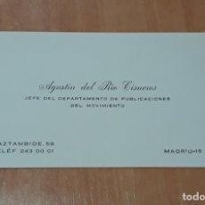Documentos antiguos: TARJETA PERSONAL AGUSTIN DEL RIO CISNEROS. JEFE DEL DEPARTAMENTO DE PUBLICACIONES DEL MOVIMIENTO. W. Lote 175278843