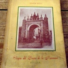 Documentos antiguos: RAMÓN SOTO. PREGÓN DEL BARRIO DE LA MACARENA. SEVILLA 1950. DEDICADO POR EL AUTOR. Lote 175396359