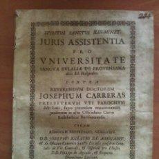 Documentos antiguos: 1737 JURIS ASSISTENTIA PRO UNIVERSITATE - SANTA EULALIA DE PROVENSANA - HOSPITALET. Lote 175493355