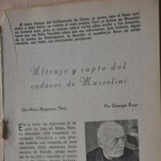 Documentos antiguos: SEIS HOJAS REVISTA ANTIGUA REPORTAJE ULTRAJE Y RAPTO DEL CADAVER DE MUSSOLINI. Lote 175511423