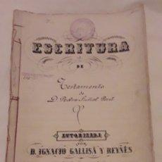 Documentos antiguos: ANTIGUA DOCUMENTO ESCRITURA DE TESTAMENTO DE D. PEDRO SUÑOL PONT BARCELONA AÑO 1883. Lote 175690513