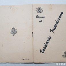 Documentos antiguos: CARNET ANTIGUO DEL TERCIARIO FRANCISCANO . Lote 175880979