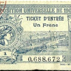 Documentos antiguos: TICKET ENTRADA EXPOSICIÓN UNIVERSAL PARIS 1900. Lote 175917715