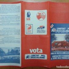 Documentos antiguos: TRIPTICO VOTA UNITAT PEL SOCIALISME POLITICA TRANSICION 1980. Lote 175970083