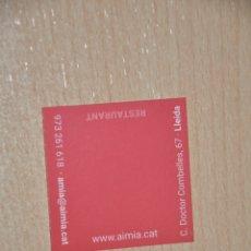 Documentos antiguos: TARJETA RESTAURANTE AIMIA, LERIDA. Lote 176087507