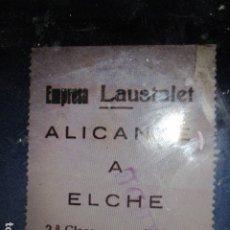Documentos antiguos: TIKET O ENTRADA ANTIGUA EMPRESA TRANSPORTES LAUSALETALICANTE. Lote 5121862