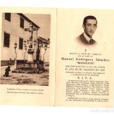 Documentos antiguos: RECORDATORIO DEFUNCION MANUEL RODRIGUEZ SANCHEZ, MANOLETE. 29 DE AGOSTO DE 1947. Lote 176569680