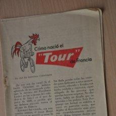 Documentos antiguos: CINCO HOJAS REVISTA ANTIGUA REPORTAJE COMO NACIO EL TOUR DE FRANCIA. Lote 176648017