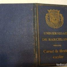 Documentos antiguos: INTERESANTE CARNET UNIVERSIDAD BARCELONA 1939 GUERRA CIVIL. Lote 176839734