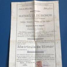 Documentos antiguos: TESTIMONIO MATRICULA DE DE HONOR 1929 PERGAMINO EXAMEN UNIVERSITARIO MADRID SAN ISIDRO . Lote 177030985