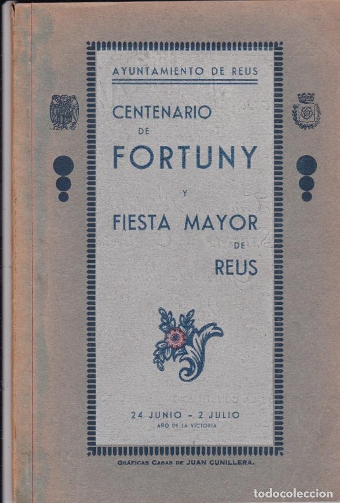 CENTENARIO DE FORTUNY REUS (Coleccionismo - Documentos - Otros documentos)