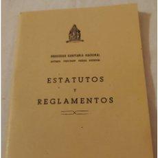 Documentos antiguos: 1951. PREVISIÓN SANITARIA NACIONAL ESTATUTOS Y REGLAMENTOS. Lote 177485037