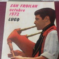 Documentos antiguos: PROGRAMA DE FIESTAS SAN FROILÁN. LUGO 1972. Lote 177576833