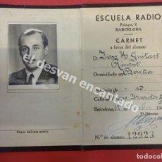 Documentos antiguos: ANTIGUO CARNET ESCUELA RADIO. BARCELONA 1943. Lote 177632257