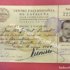 Documentos antiguos: CENTRO EXCURSIONISTA DE CATALUÑA. CLUB ALPINO CATALÁN. CARNET SOCIO 1944. Lote 177633292