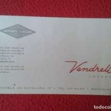 Documentos antiguos: ANTIGUA TARJETA DE VISITA VISIT CARD PUBLICITARIA PUBLICIDAD O SIMIL UNIÓN SUIZA VENDRELL JOYERO VER. Lote 178041238