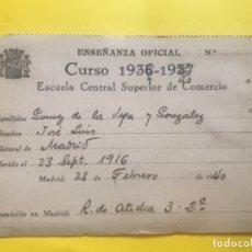 Documentos antiguos: CARNET ESCUELA SUPERIOR DE COMERCIO 1940 ENSEÑANZA OFICIAL CURSO TARJETA IDENTIDAD COMERCIANTE . Lote 178079892